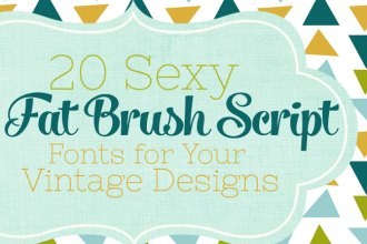20 Sexy Fat Brush Script Fonts for Your Vintage Designs on DesignYourOwnBlog.com