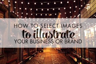 How to Select Images to Illustrate Your Business or Brand from DesignYourOwnBlog.com