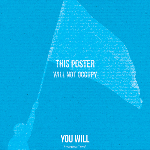 this occupy This poster will not...but will you?