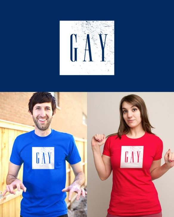 G A Y Political Design for Threadless + GAP T Shirt