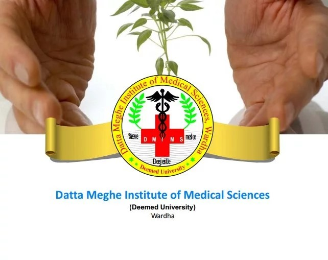 Datta Meghe Institute of Medical Sciences (DMIMS)
