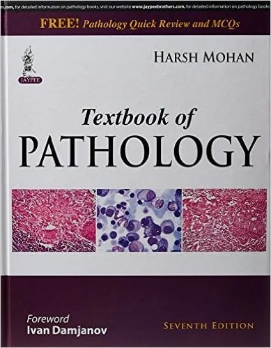 Textbook of Pathology with Pathology Quick Review and MCQ's Hardcover by Harsh Mohan