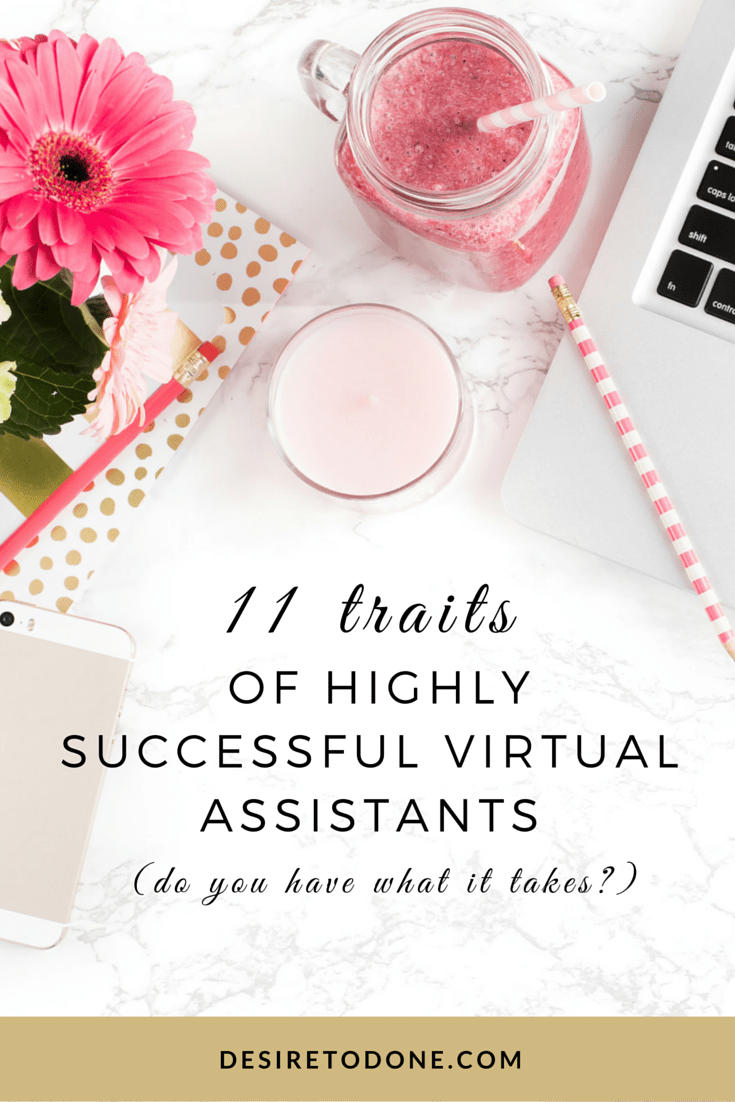 As a VA, I have noticed that there are 11 traits that successful Virtual Assistants share. These traits are uber important for having an organized and profitable business that clients are happy to refer to anyone looking to hire a VA for themselves.
