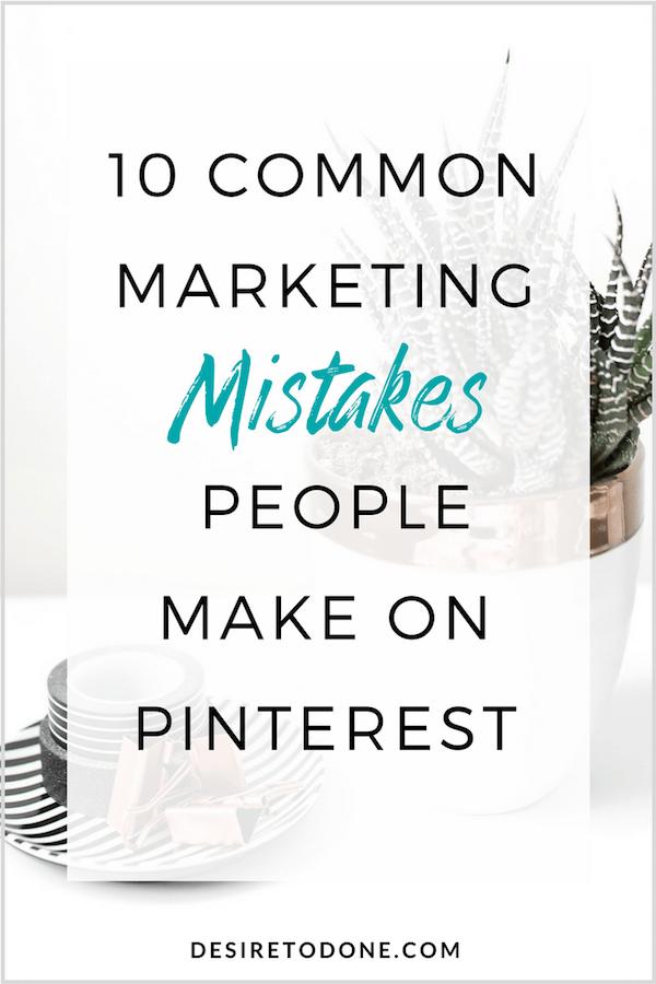 10 Common Marketing Mistakes People Make on Pinterest