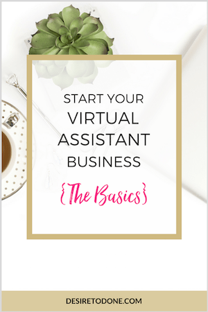 Learn how to start your virtual assistant business. Create your services, figure out your ideal clients, make your business legal, and more!