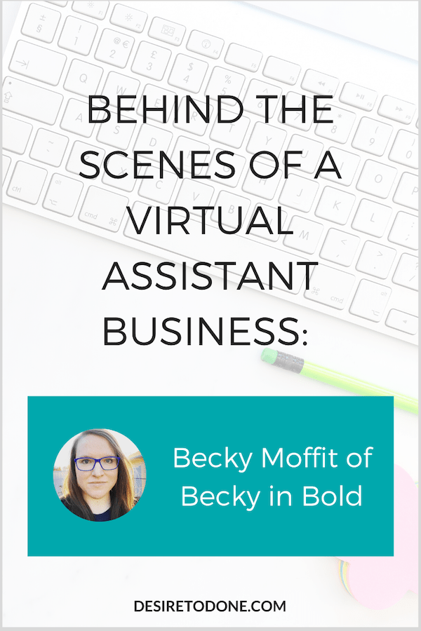 You can learn a lot from people who are doing what you want to do. That's why I created the Behind the Scenes of a Virtual Assistant Business series. Learn how Becky Moffit got started, how she finds most of her clients, her favorite tools, and more!