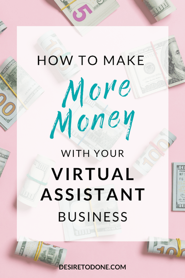 You might think that your only option to make more money is to add more and more virtual assistant clients, but that's not true at all! Check out my top recommendations for making more money with your business.