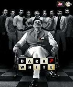 Download Dark 7 White (2020) S01 Hindi ALT Balaji WEB Series