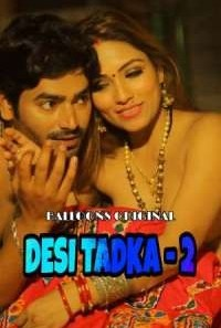 Download [18+] Desi Tadka (2020) S02 Ballons Originals WEB Series