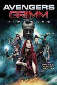 Download Avengers Grimm: Time Wars (2018) Dual Audio {Hindi-English} Movie