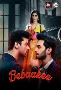 Download Bebaakee (2020) S01 Hindi ALT Balaji WEB Series