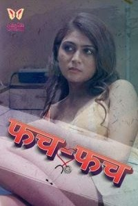 Download [18+] Fatch Fatch (2021) S01 Hindi Tiitlii WEB Series