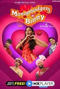 Download Mannphodganj Ki Binny (2020) S01 MX Player WEB Series