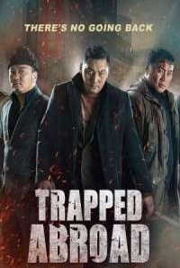 Download Trapped Abroad (2014) Dual Audio {Hindi-Mongolian} Movie
