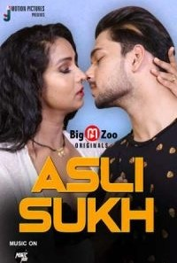 Download [18+] Asli Sukh Sautela Baap (2021) S01 Hindi WEB Series