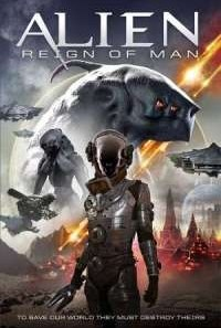 Download Alien Reign of Man (2017) Dual Audio {Hindi-English} Movie