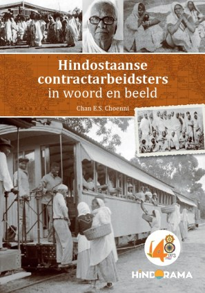 Hindoestaanse contractarbeidsters in woord en beeld