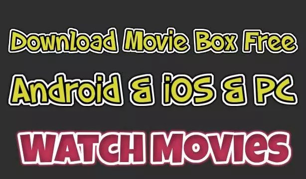 Moviebox Apk Download For Android Ios Iphone