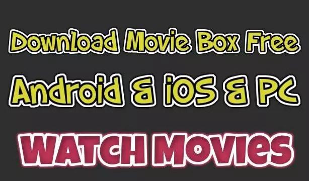 moviebox apk free download latest version