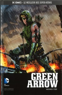 Green Arrow - Machine à tuer