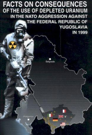 Yugoslavia fue bombardeada en 1999 por la OTAN con Uranio Empobrecido