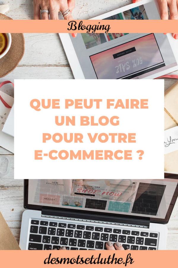 Pourquoi avoir un blog e-commerce ? Des Mots et Du Thé