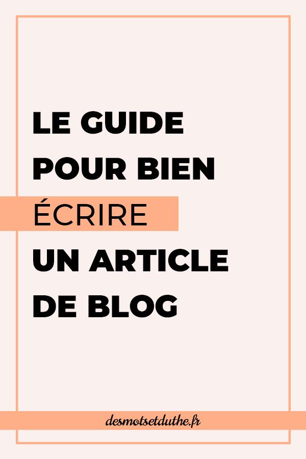 Le guide pour écrire un article de blog de qualité