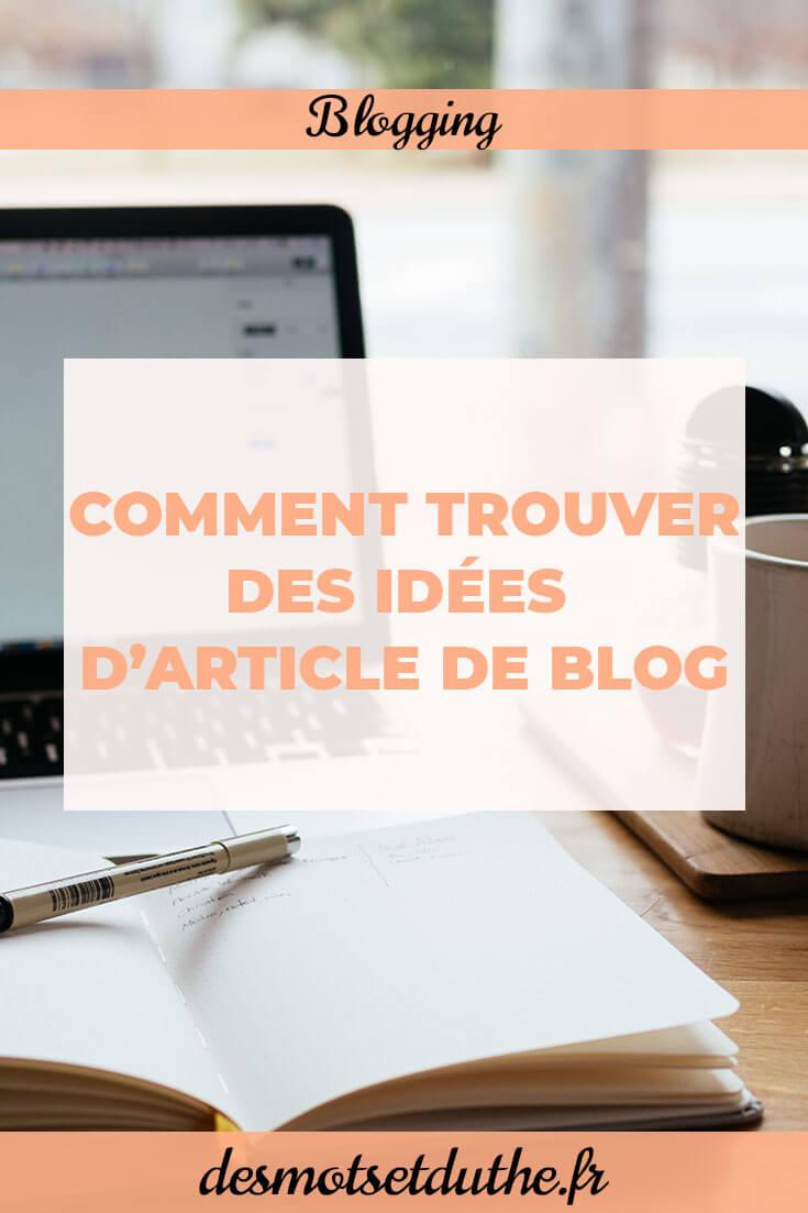 Des Mots et Du Thé : comment trouver des idées d'articles pour son blog ?