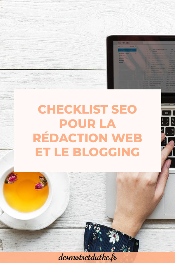 Checklist SEO pour la rédaction web et le SEO