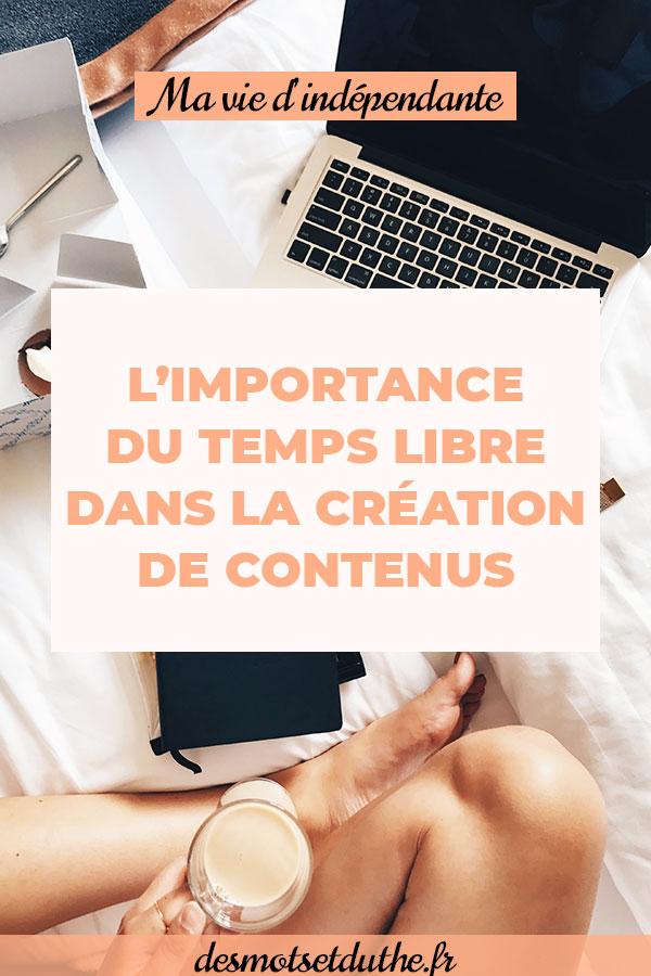 Le temps libre dans la création de contenus