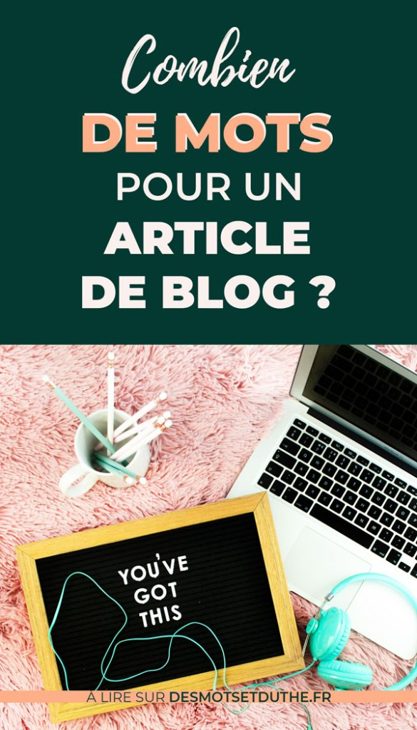 Combien de mots pour un article de blog ?