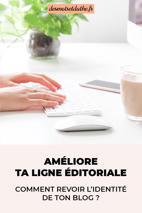 Comment améliorer ta ligne éditoriale pour travailler l'identité de ton blog ? Je te dis tout, avec en bonus un workbook à télécharger gratuitement !