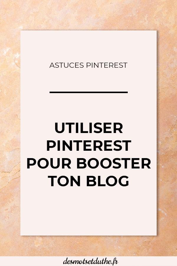 """Texte sur fond orange """"Utiliser Pinterest pour booster ton blog"""""""