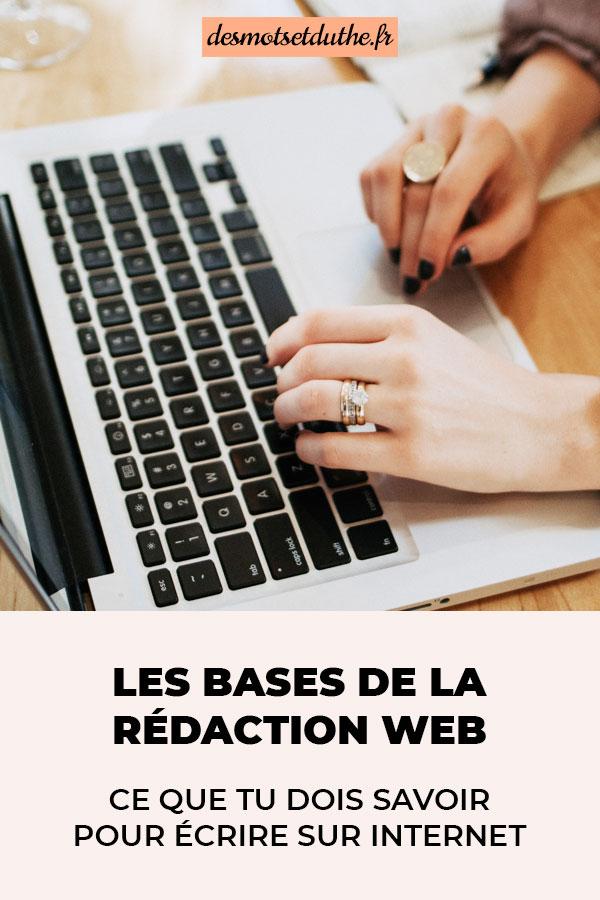 Les bases de la rédaction web : ce que tu dois savoir pour bien écrire sur internet.