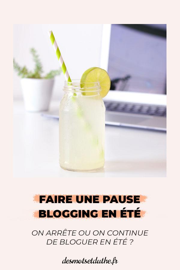 Faire une pause blogging en été