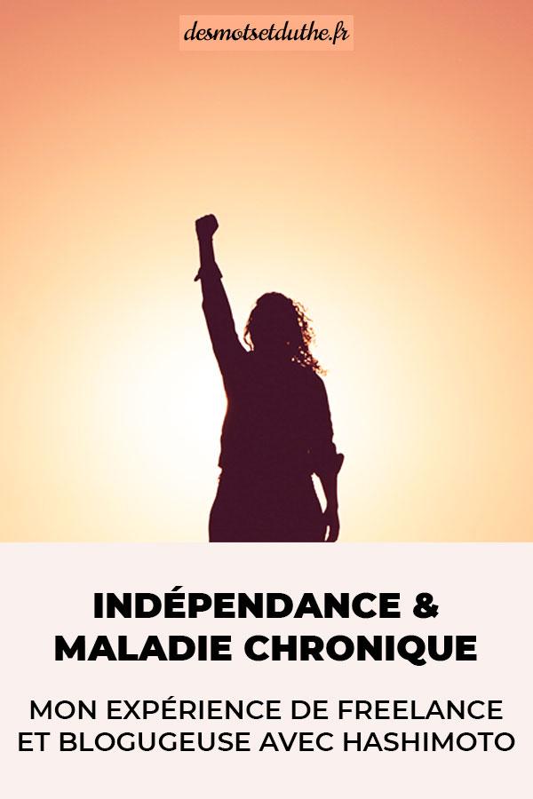 Indépendance et maladie chronique : mon expérience de freelance et blogueuse avec Hashimoto.