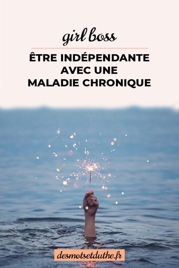 Être indépendante avec une maladie chronique.