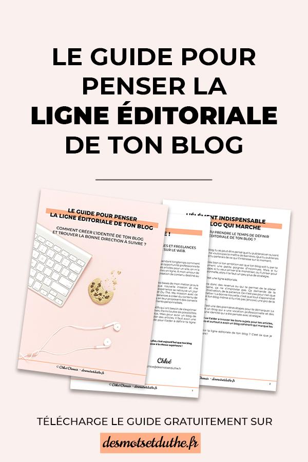 Le guide pour penser la ligne éditoriale de ton blog