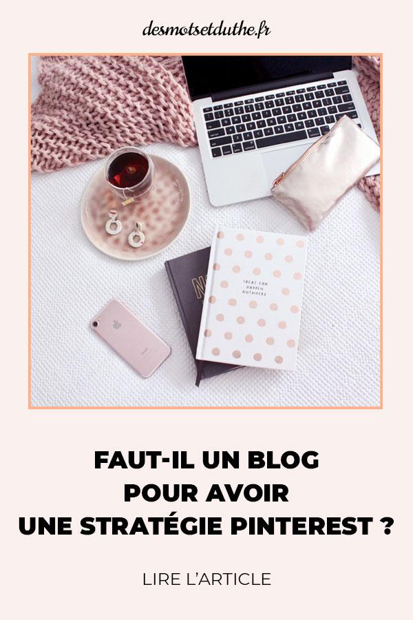 Faut-il un blog pour avoir une stratégie Pinterest ?