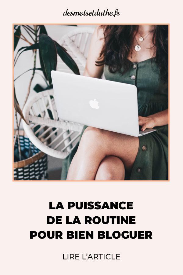 La puissance de la routine pour bien bloguer.