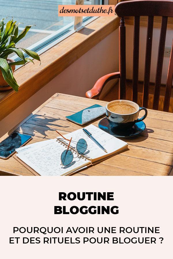 Routine blogging : pourquoi avoir une routine et des rituels pour bloguer ?