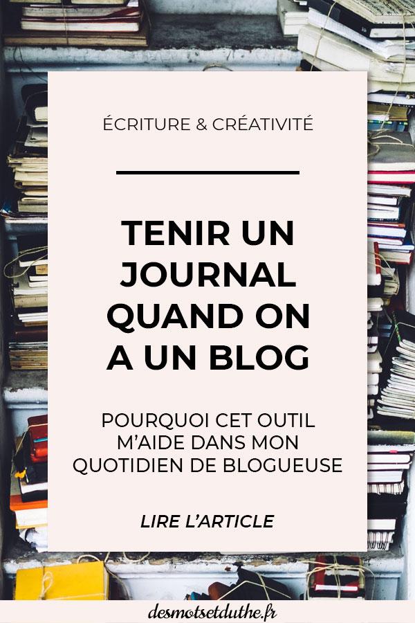 Tenir un journal quand on a un blog : pourquoi cet outil m'aide dans mon quotidien de blogueuse.