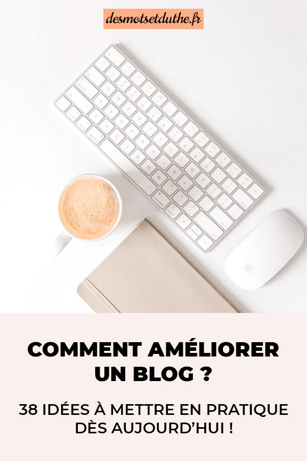 Comment améliorer un blog ?