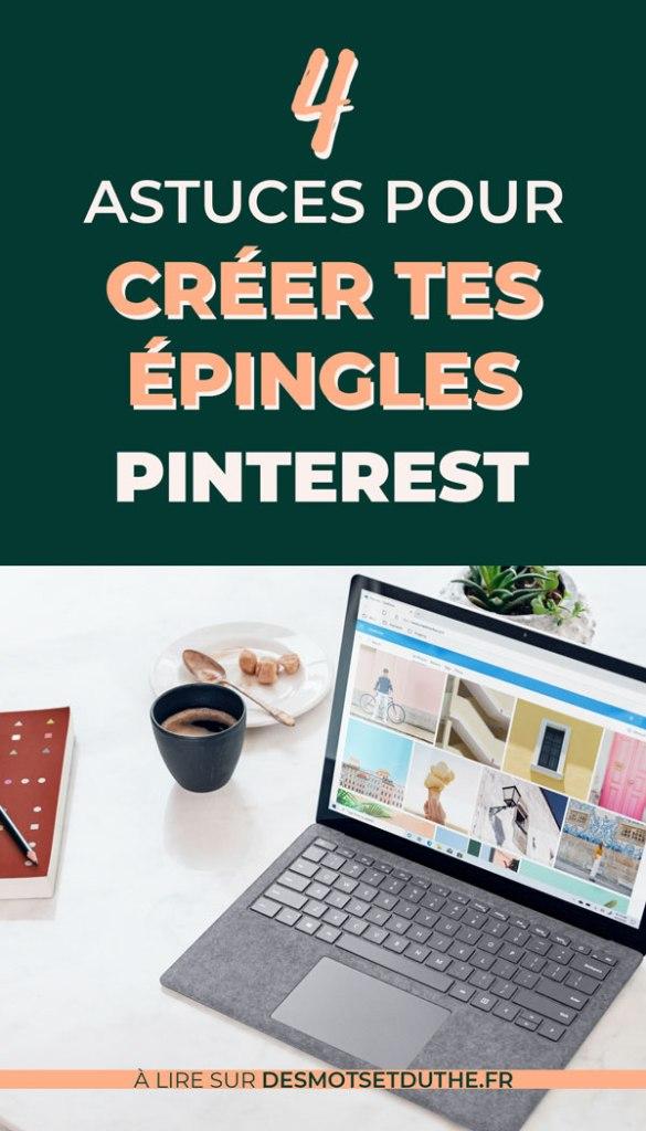 4 astuces pour créer tes épingles Pinterest