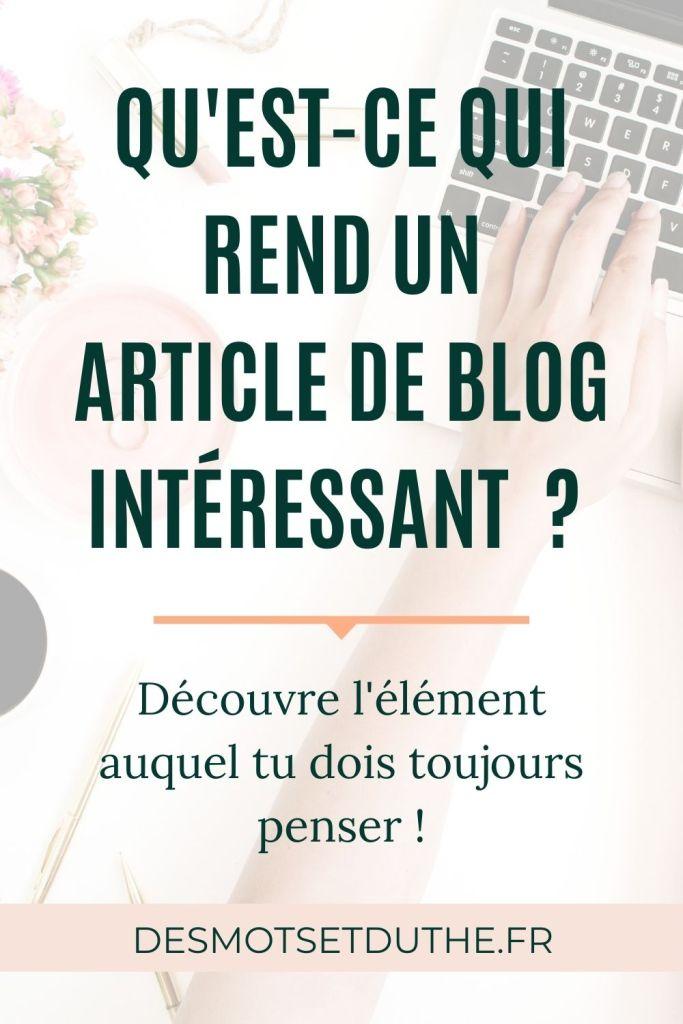 Comment rédiger un article de blog de qualité et intéressant ?
