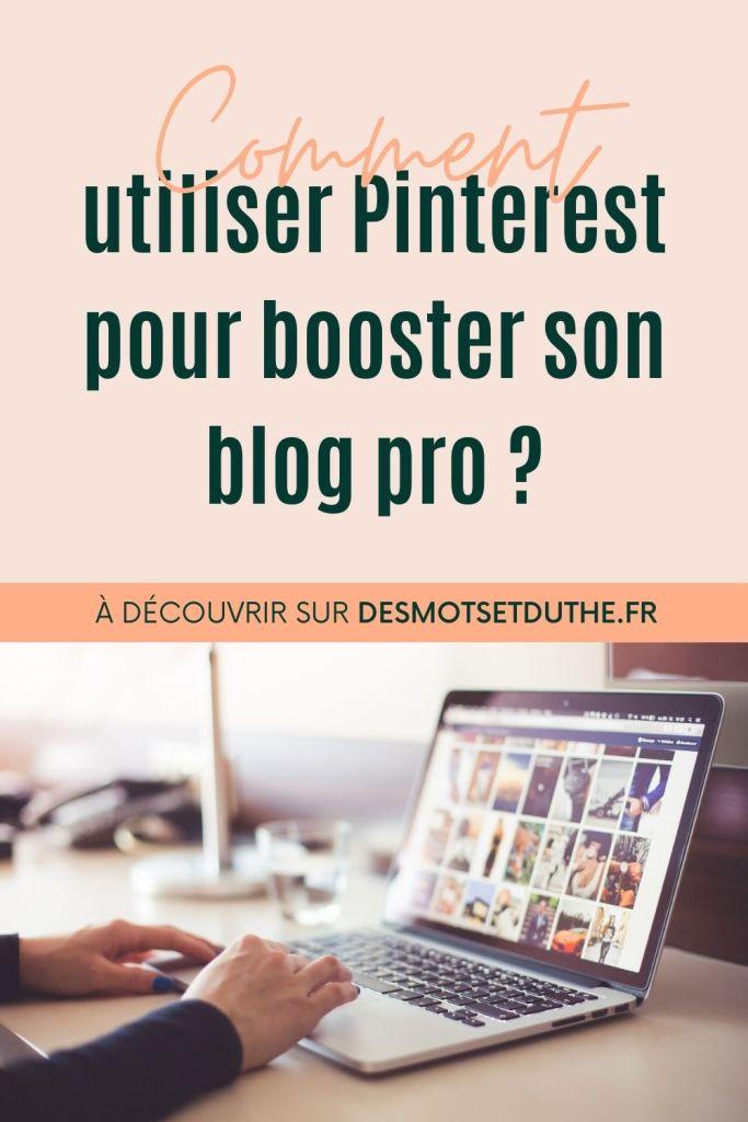 Comment utiliser Pinterest pour booster son blog pro ?