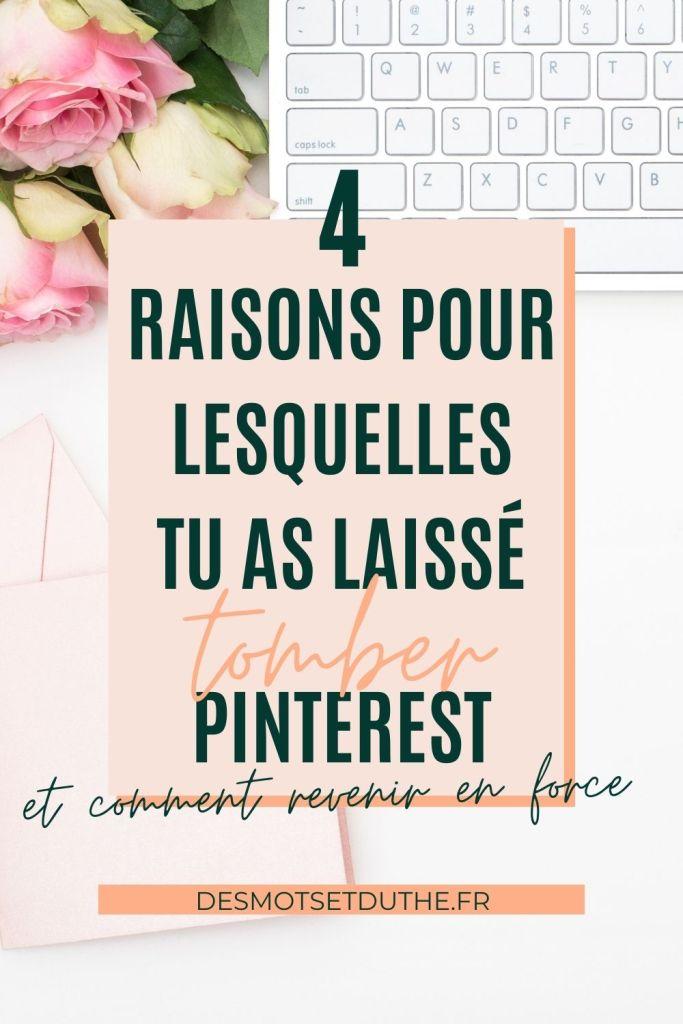Stratégie Pinterest : 4 raisons pour lesquelles tu as laissé tomber