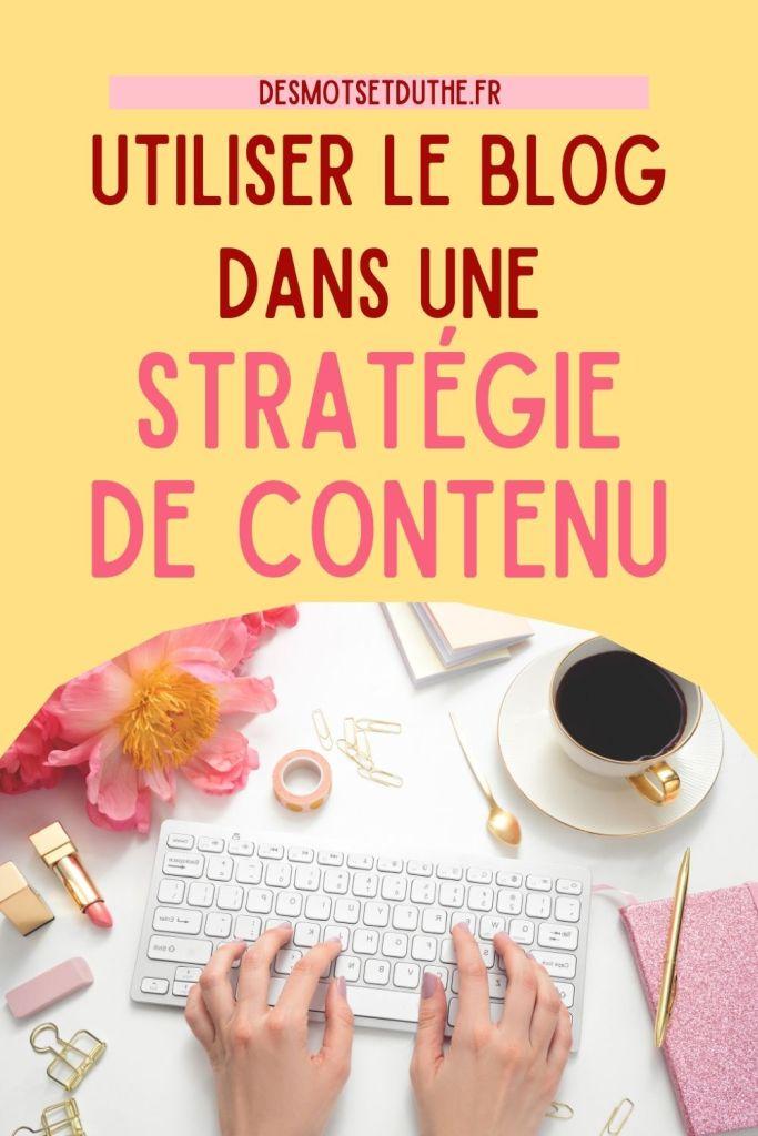 Utiliser le blog dans une stratégie de contenu
