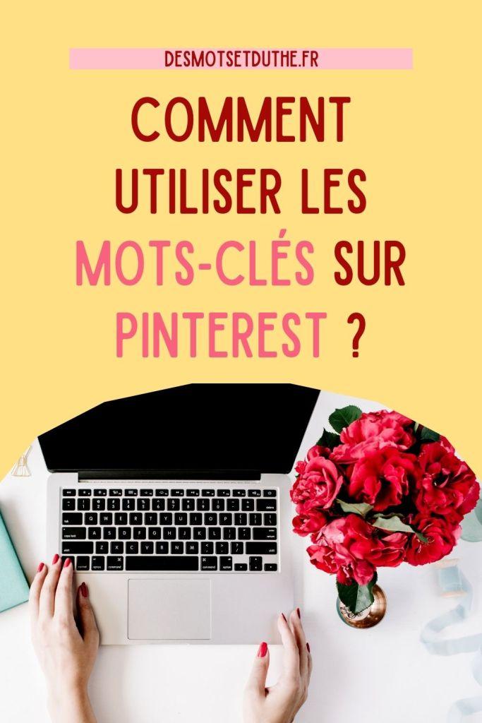 Comment utiliser les mots-clés sur Pinterest