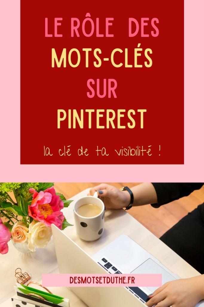 Utiliser les mots-clés Pinterest pour avoir de la visibilité
